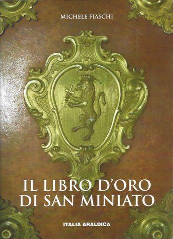 Il Libro d'Oro di San Miniato