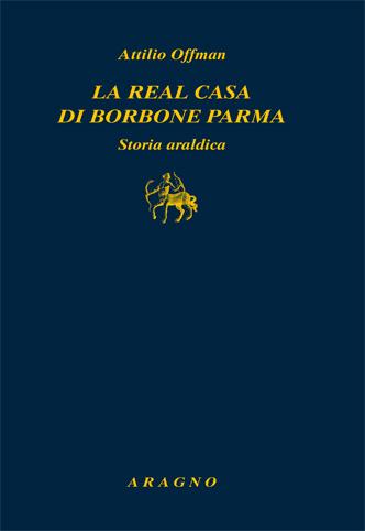 La Real Casa di Borbone Parma